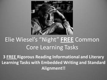 Elie Wiesel's Night 3 FREE Common Core Learning Tasks