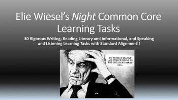 Elie Wiesel's Night -  Common Core Learning Tasks - 30 Rigorous Tasks!!