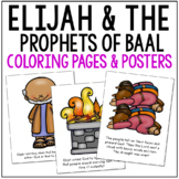 ELIJAH AND THE PROPHETS OF BAAL Bible Story Coloring Pages and Posters, Activity