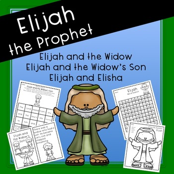 Elijah and the Widow, Elijah and the Widow's Son, Elijah and Elisha