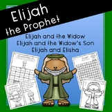 Elijah and the Widow, Elijah and the Widow's Son, Elijah a