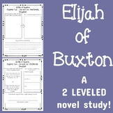 Elijah of Buxton - A Differentiated Novel Study