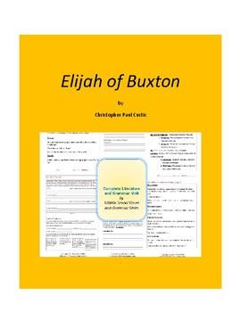 Elijah of Buxton Complete Literature and Grammar Unit