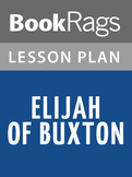 Elijah of Buxton Lesson Plans
