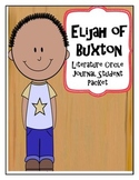 Elijah of Buxton Literature Circle Journal Student Packet