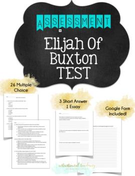 Elijah of Buxton Novel Final Assessment Test