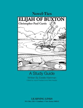 Elijah of Buxton - Novel-Ties Study Guide