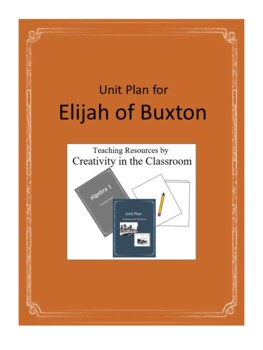 Elijah of Buxton Novel Unit Plus Grammar