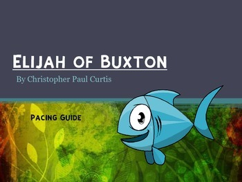 Elijah of Buxton Pacing Guide and Activities