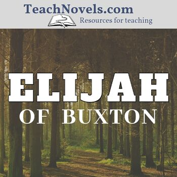 Elijah of Buxton Reading Checks (6 reading quizzes and 1 whole-book test)