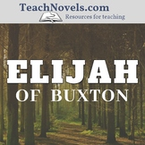 Elijah of Buxton Reading Checks (6 reading quizzes and 1 w