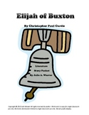 Elijah of Buxton by Christopher Paul Curtis Literature Story Packet