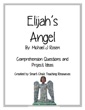 Elijah's Angel, by Michael Rosen, Questions & Projects