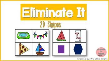 Eliminate It! 2D Shapes