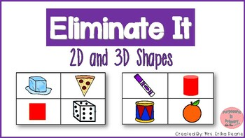 Eliminate It! 2D and 3D Shapes