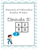 Eliminate It!: Standards of Mathematical Practice #3 Math Game