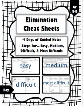 Elimination Cheat Sheet Guided Notes with Steps - 4 Days