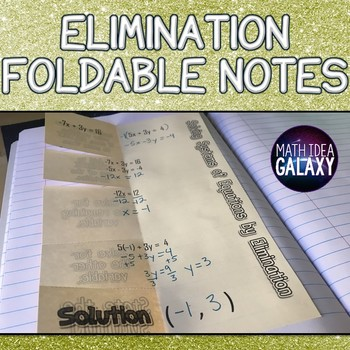 Elimination Method Foldable Notes
