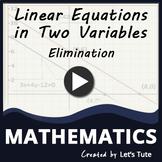 Mathematics | Elimination Method - Problem Solving | Linear Equation