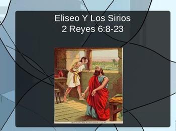 Eliseo y Los Sirios PowerPoint, 2 Reyes 6:8-23