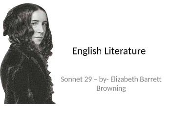 "Elizabeth Barrett Browning, sonnet 29, ""I think of thee!"", full lesson, analysis"
