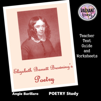 Elizabeth Barrett Browning's Sonnets Worksheets Radiant Heart Publishing 2018