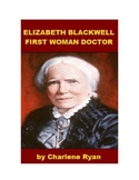 Elizabeth Blackwell - First Woman Doctor
