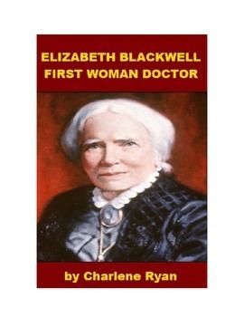 Elizabeth Blackwell - First Woman Doctor