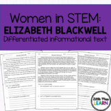 Elizabeth Blackwell - Women in STEM Differentiated Informational Text