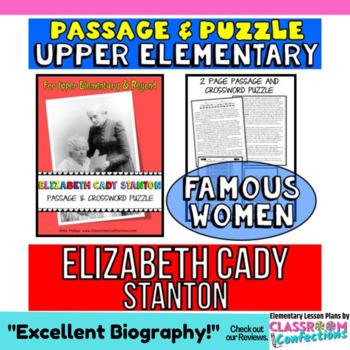 Elizabeth Cady Stanton: Biography Passage and Comprehensio