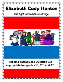 Elizabeth Cady Stanton Biography and Question Set