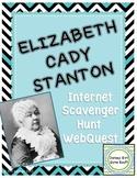 Elizabeth Cady Stanton Internet Scavenger Hunt WebQuest Activity
