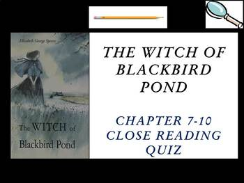 The Witch of Blackbird Pond by Elizabeth George Speare - Chapters 7-10 Quiz