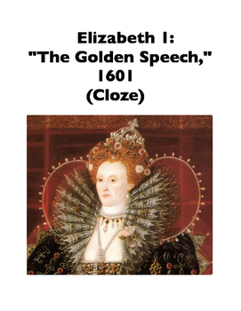 "Elizabeth I, ""Golden Speech,"" 1601 (Full-Text Cloze)"