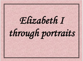 Elizabeth I through portraits