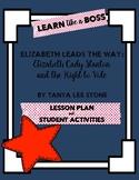 Elizabeth Leads the Way: Elizabeth Cady Stanton and the Ri