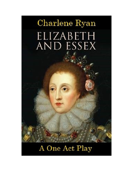Elizabeth and Essex - One Act Play with Music Mp3's