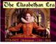 Elizabethan Era - INTRO - Shakespeare's World POWERPOINT