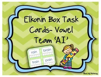 Elkonin Box Task Cards- Vowel Team 'AI'