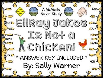 EllRay Jakes is NOT a chicken! (Sally Warner) Novel Study / Comprehension