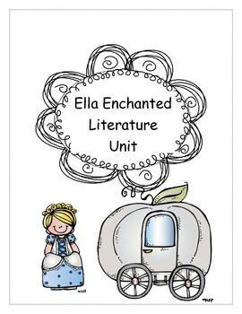Ella Enchanted Literature Study Unit
