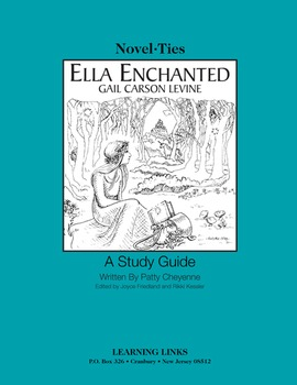 Ella Enchanted - Novel-Ties Study Guide