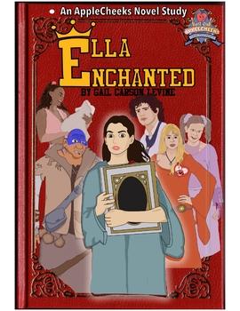 Ella Enchanted: The Novel Study  (Amazing 100+ Pages) Sale! Book Unit