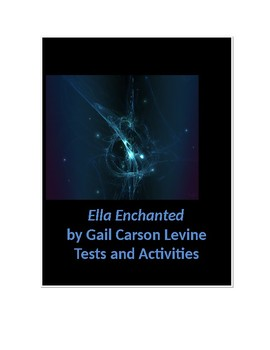 Ella Enchanted by Gail Carson Levine Objective Test