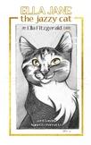 Ella Jane the jazzy cat- an Ella Fitzgerald fable
