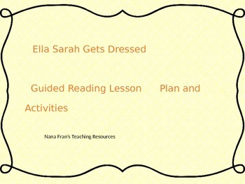 Ella Sarah Gets Dressed Guided Reading Lesson