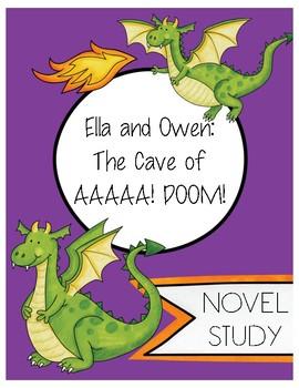 Ella and Owen: The Cave of AAAAA! DOOM! Novel Study