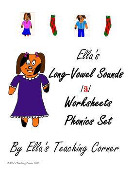 Ella's Long-Vowel Sounds  /ā/   Worksheets Phonics Set