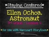 Ellen Ochoa, Astronaut: 3rd Grade Harcourt Storytown - Lesson 4