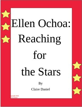 Ellen Ochoa:  Reaching for the Stars By Claire Daniel